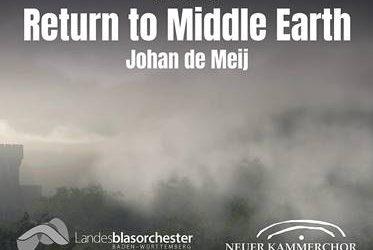 """Die neue Herr der Ringe-Sinfonie (""""Return to Middle Earth"""") von Johan de Meij auf CD erhältlich"""